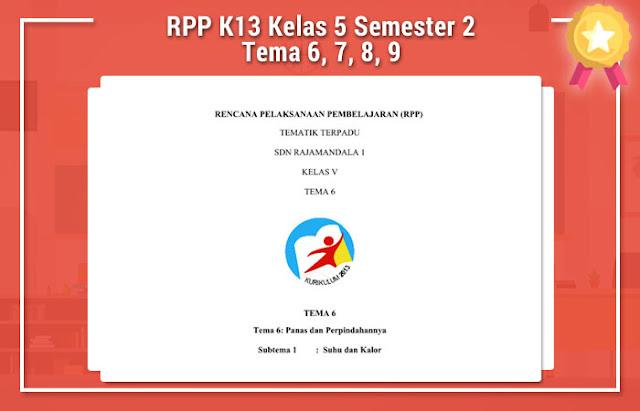 RPP K13 Kelas 5 Semester 2 Tema 6, 7, 8, 9