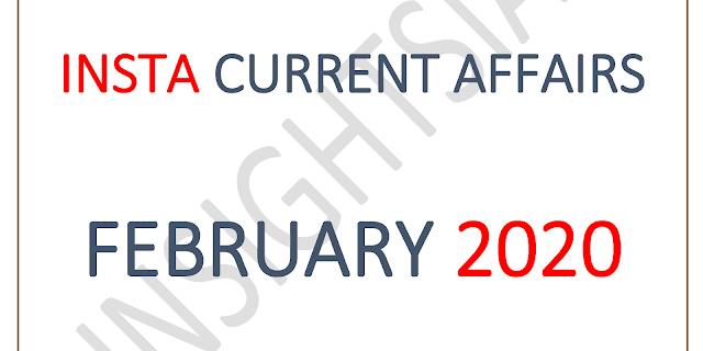 InsightsIAS Current Affairs February 2020