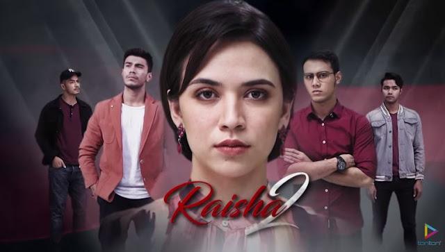 drama raisha 2