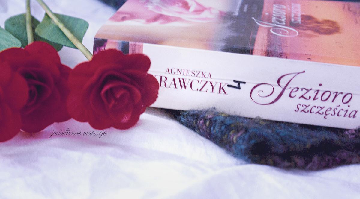 Środowe czytanie i dzierganie - Jezioro szczęścia  Agnieszka Krawczyk