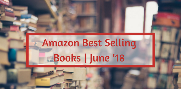 Amazon Best Selling books | June '18
