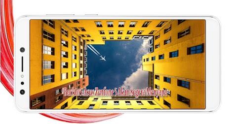 #Backto5: 3 Smartphone Asus Zenfone 5 Akan Segera Menyapa