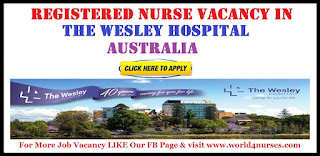 Registered Nurse Vacancy in The Wesley Hospital - Australia