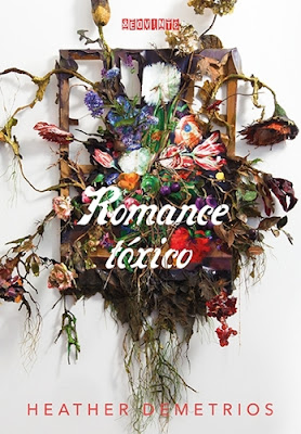 ROMANCE TÓXICO (Heather Demetrios)
