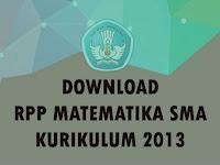 Download RPP Matematika Kelas X SMA Kurikulum 2013 (Revisi)