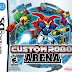 Custom Robo Arena ( DS RIP )