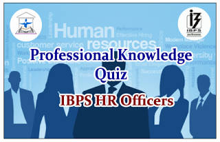 IBPS HR Officer- Professional Knowledge Quiz Set-5