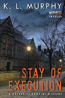 Stay of Execution - a gripping serial killer mystery with a surprising twist by K.L. Murphy