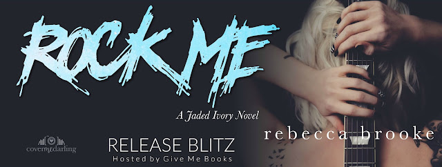 [New Release] ROCK ME by Rebecca Brooke @RebeccaBrooke6 @GiveMeBooksBlog #UBReview
