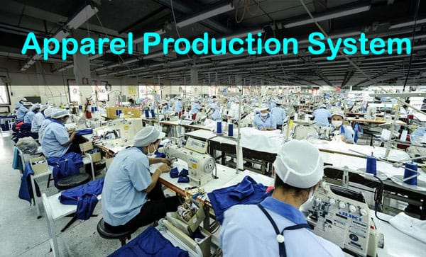 Production system in apparel industry