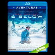 6 Below: Miracle on the Mountain (2017) BRRip 1080p Audio Dual Latino-Ingles
