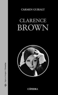 Clarence Brown, Editorial Cátedra