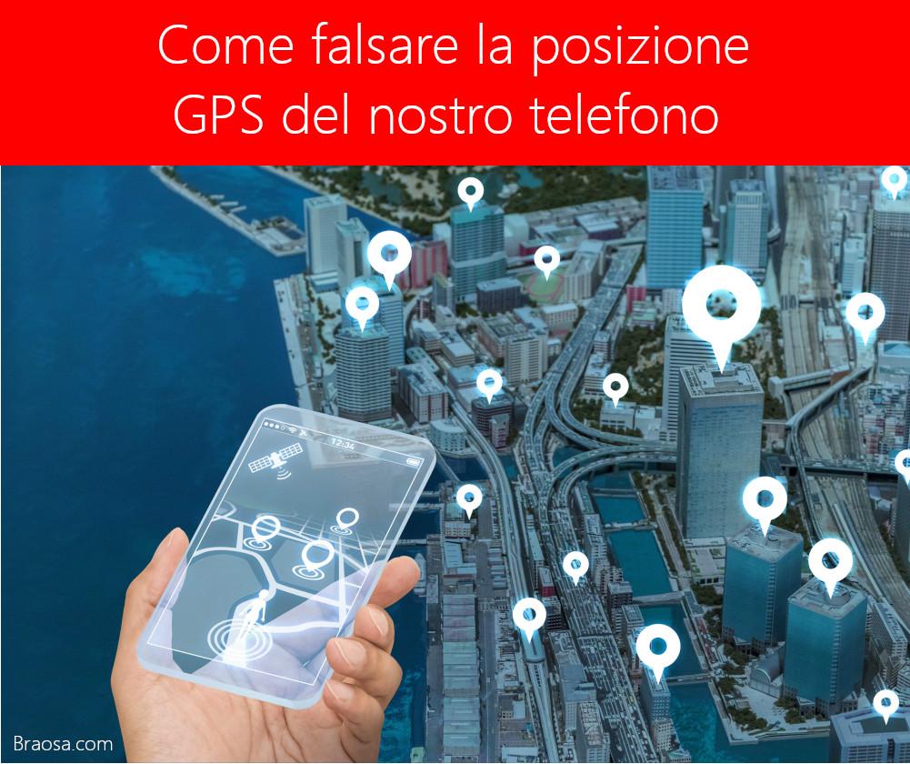 Come falsare la posizione del GPS del telefono
