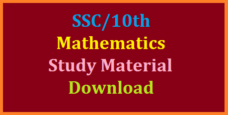 AP/TS Maths Study Material for 10th / SSC March Public Exams Download   Download Mathematics Study Material for 10th Class | SSC Study Material for Mathematics | Important notes for Mathematics useful for 10th Class | AP TS SSC Important questions to prepare for Public Exams | Andhra Pradesh and Telangana useful content for teachers and students to go for SSC March Public Examinations to get good results | Teachers can reffer to this material to reach their expectations | Minimum guarantee Material for Students helpful to teachers of Mathematics in both Andhra Pradesh and Telangana States ap-ts-maths-study-material-for-10th-ssc-public-examinations-download
