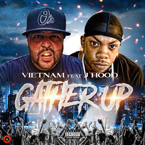 Vietnam (@vietnam410410) - Gather Up Feat. J Hood