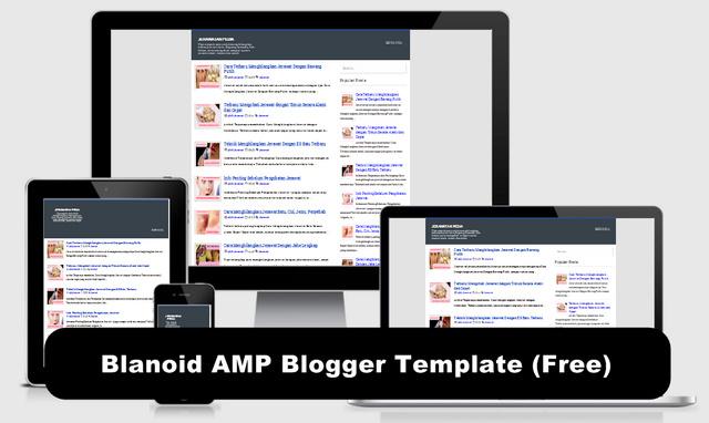 Blanoid AMP Blogger Templates