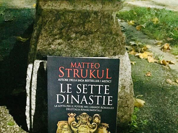 [RECENSIONE] Le sette dinastie di Matteo Strukul
