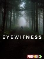Nhân Chứng Phần 1