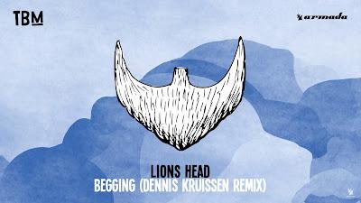 Lions Head - Begging ( Dennis Kruissen Remix ) Armada Music