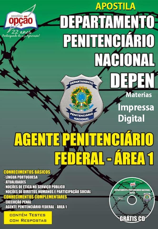 Apostila do Concurso do DEPEN 2015 - Departamento Penitenciário Nacional Área 1 Agente Penitenciário Federal, Edição 2015,