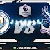 Prediksi Manchester City vs Crystal Palace 22 Desember 2018