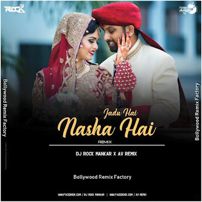 Jadu Hai Nasha Hai (Love Remix) Dj Rock Mankar X AV Remix
