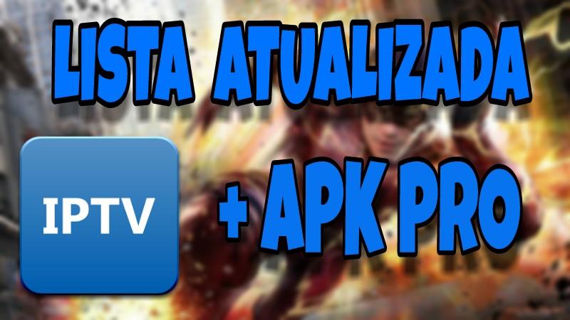 IPTV - Lista Atualizada!