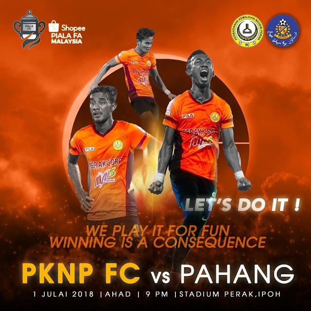 Live PKNP Vs Pahang Separuh Akhir 2 Piala FA 1 Julai 2018