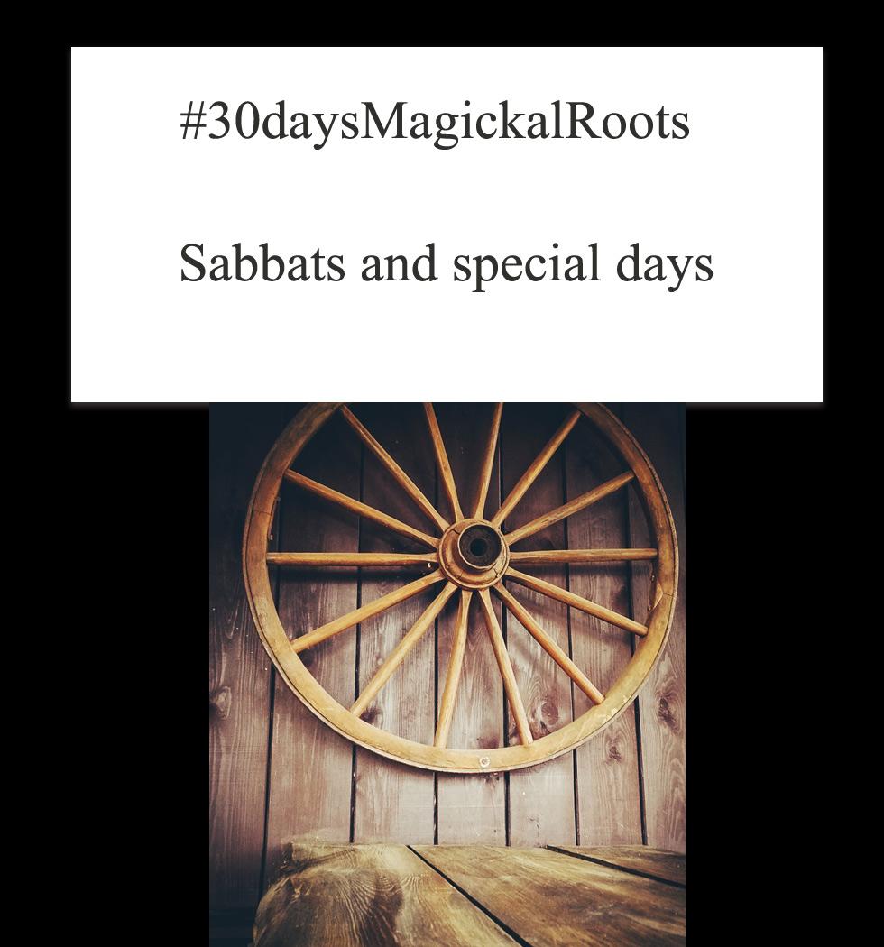 30daysmagikalrootsspecialdaysandsabatsJuliDRevezzo