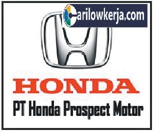 INFO Lowongan Kerja Honda Prospect Motor Terbaru Januari 2017