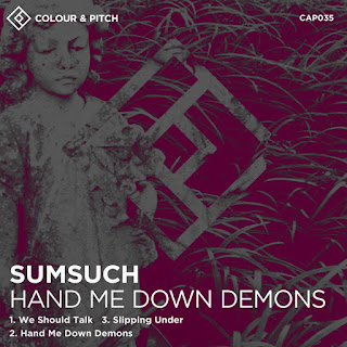 Hand Me Down Demons, an EP by Sumsuch