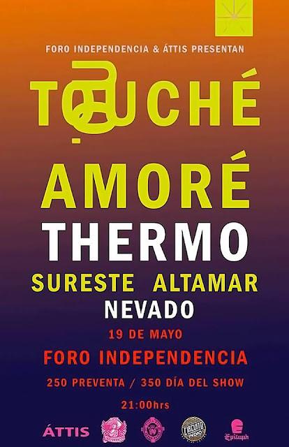 Touche Amore y Thermo Circuito Uno.
