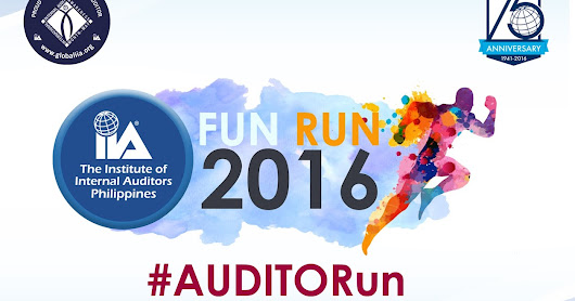 Institute of Internal Auditors Philippines Proudly Presents #AUDITORun ~ Wazzup Pilipinas News and Events