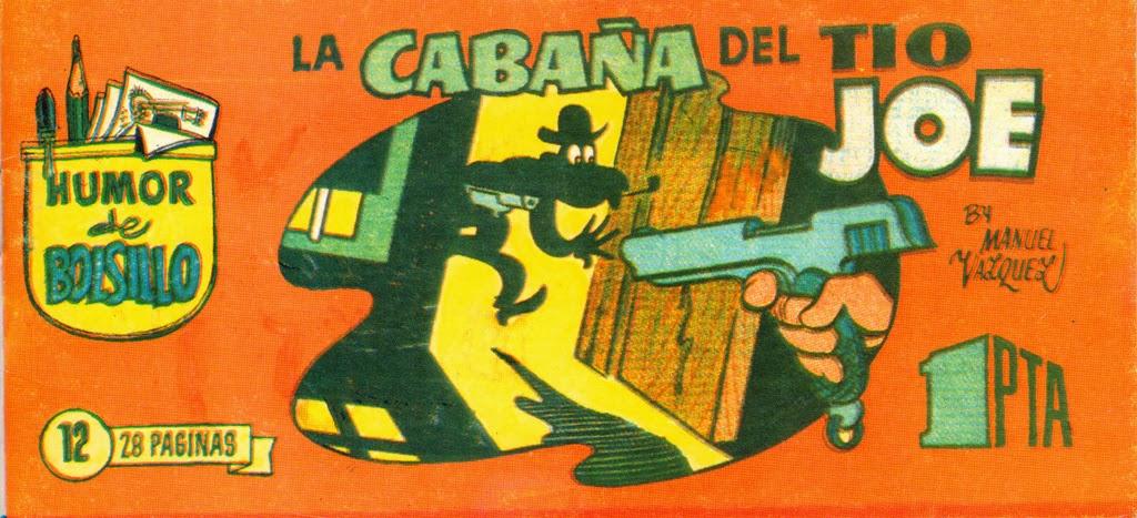 Humor de Bolsillo nº 12 La cabaña del tío Joe
