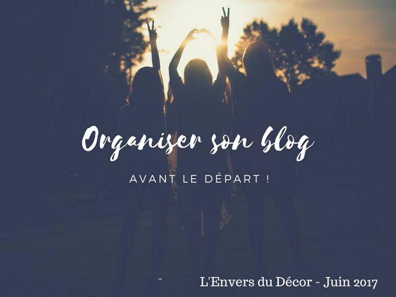Hiddenlifee - Organiser son blog avant le départ