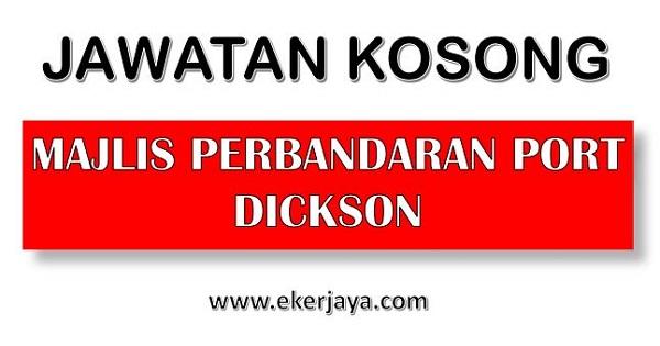 JAWATAN KOSONG PORT DICKSON