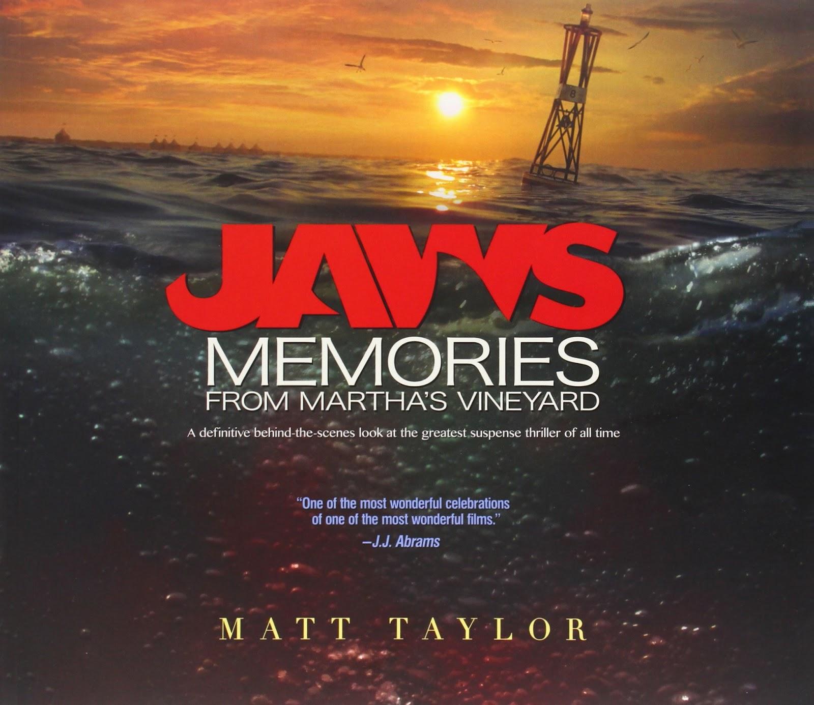 Jaws: Memories from Martha's Vineyard by Matt Taylor