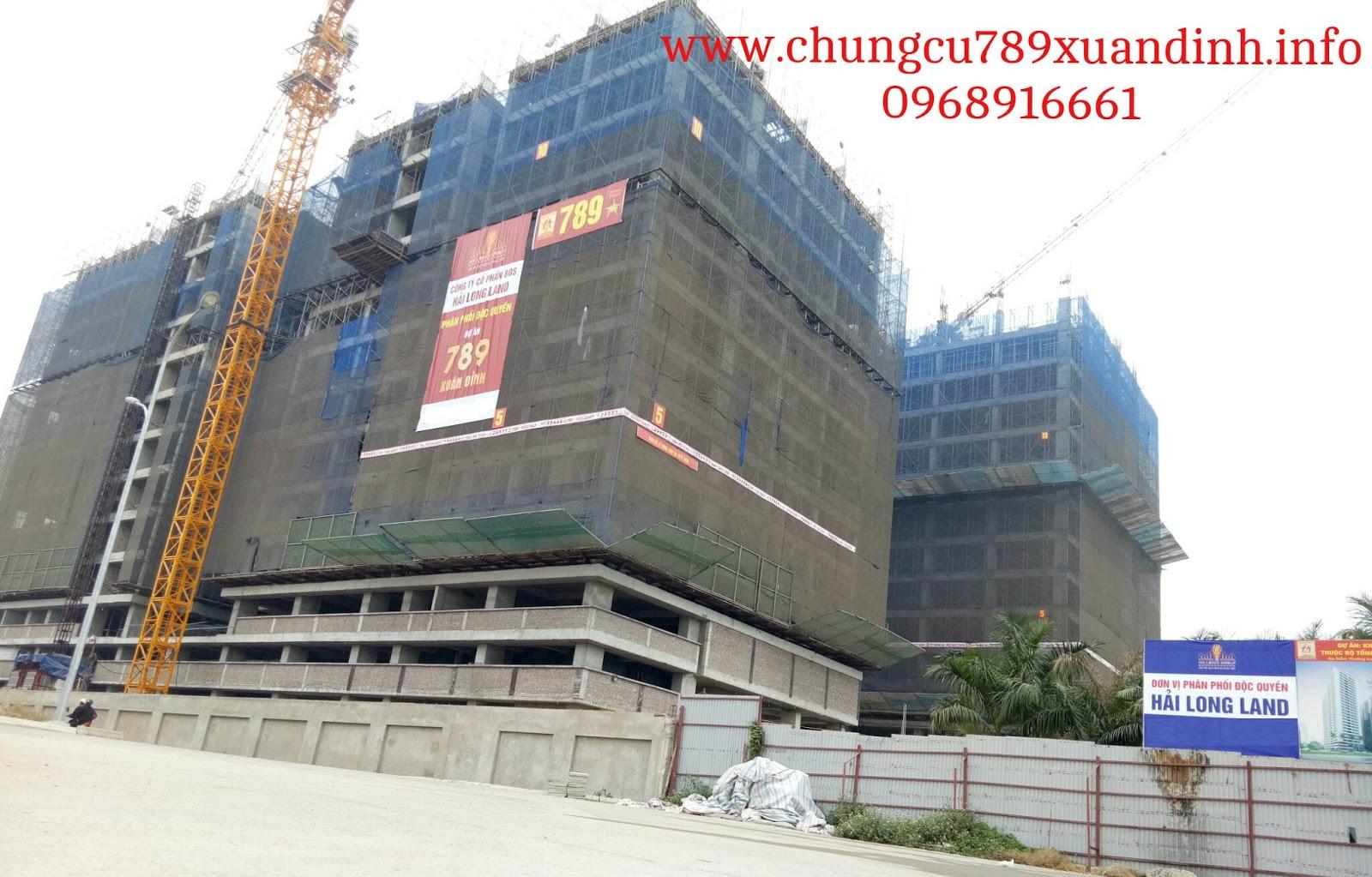 Tiến độ xây dựng dự án Chung cư 789 Xuân Đỉnh