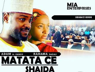 Film: Matatace Shaida 1&2 Hausa Film