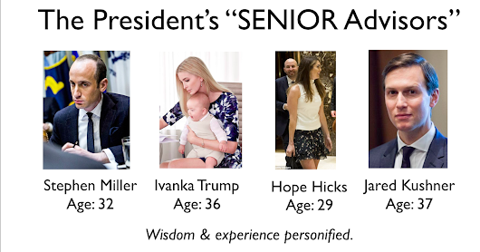 Trump's 'Senior' Advisors Are Juniors
