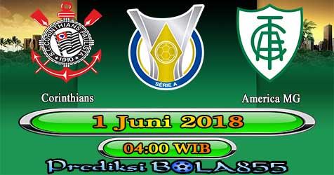 Prediksi Bola855 Corinthians vs America MG 1 Juni 2018