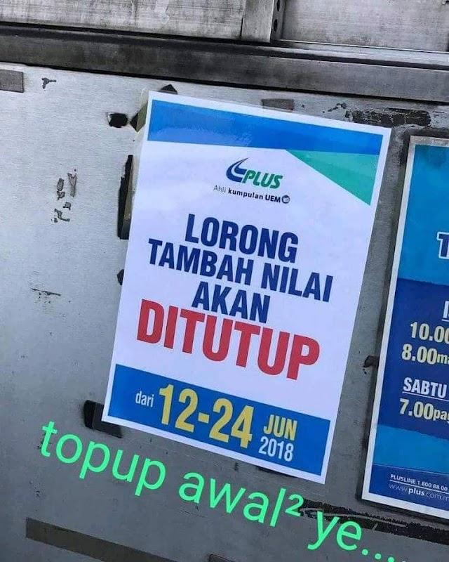 Lorong Tol Mula Ditutup 12 hingga 24 Jun 2018 #MalaysiaMemilih #TolPercuma #PakatanHarapan