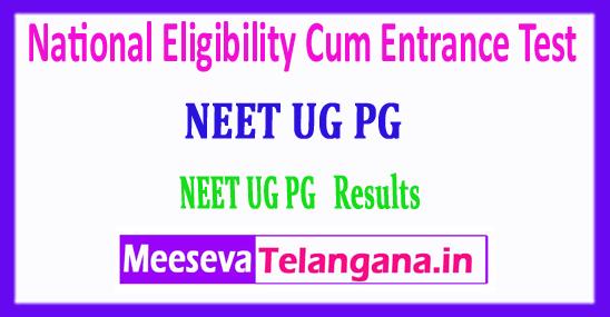 NEET UG PG 2018 Result National Eligibility Cum Entrance Test 2018 UG PG Result Download