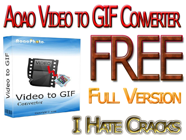 Aoao Video to GIF Converter Full Version For Free (Official Promo)