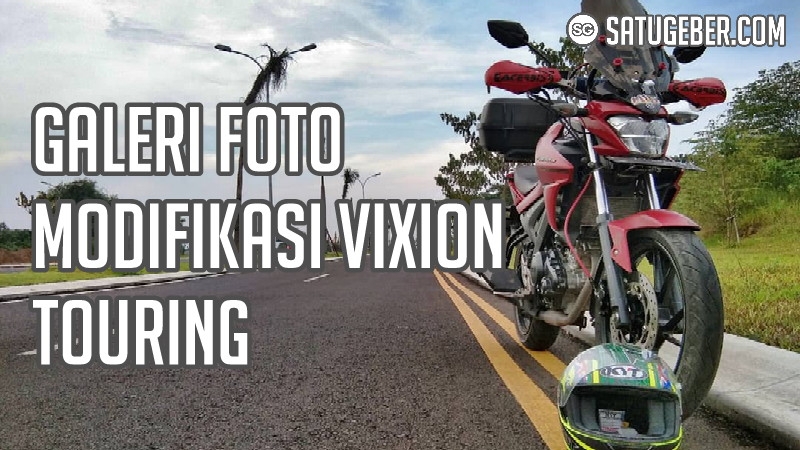gambar all new old Vixion lightning advance modif touring