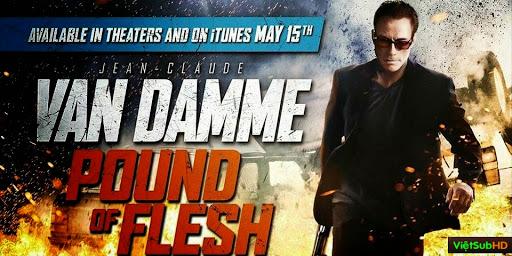 Phim Điệp Viên Báo Thù VietSub HD | Pound Of Flesh 2015 2015