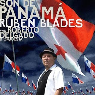 SON DE PANAMA - RUBEN BLADES & ROBERTO DELGADO (2015)