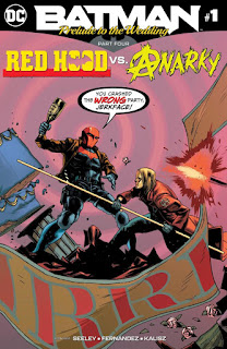 Batman: Prelude to the Wedding - Red Hood vs. Anarky