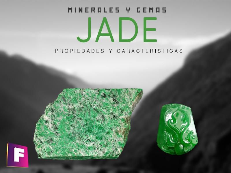 El jade es una de las gemas mas apreciada, siendo la jadeita la mas valiosa y la nefrita la de menor valor