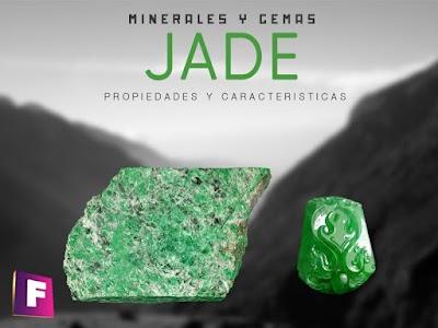 Jade - Propiedades fisicas y quimicas, variedades e imitaciones